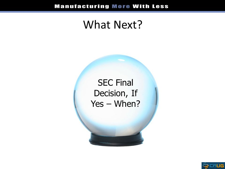 SEC Final Decision, If Yes – When