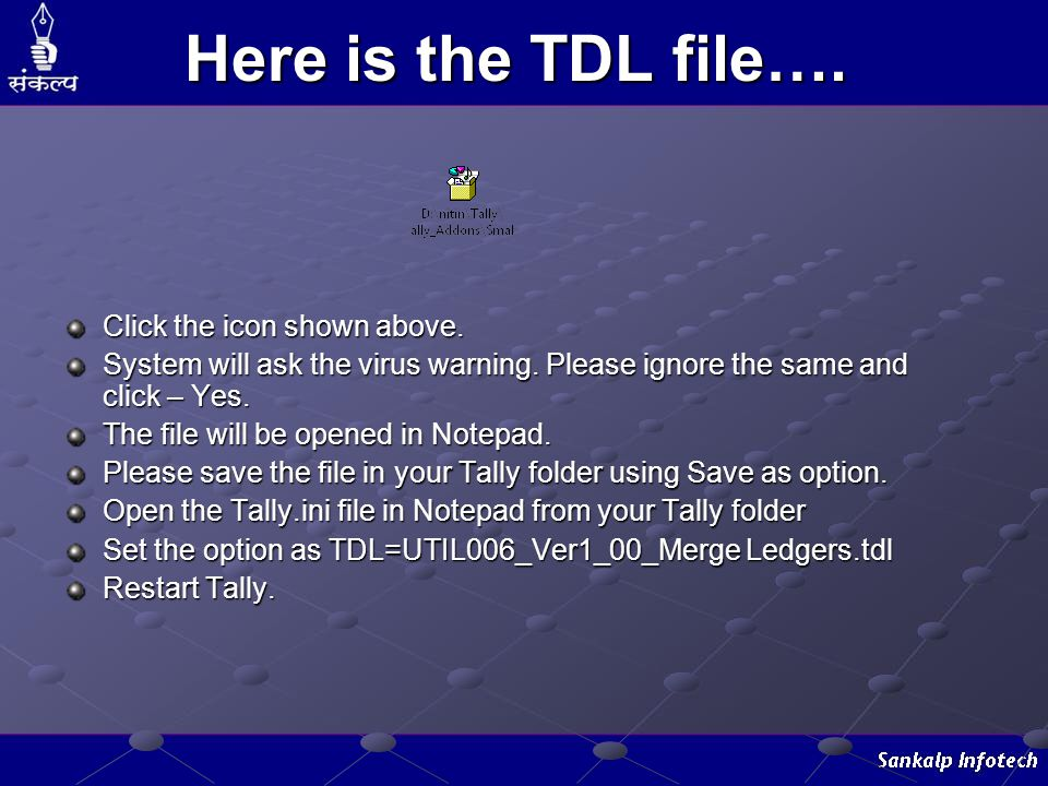 Here is the TDL file…. Click the icon shown above.