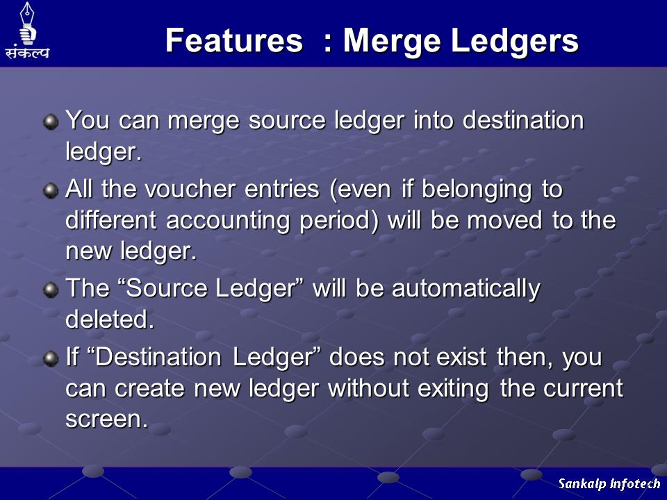 Features : Merge Ledgers