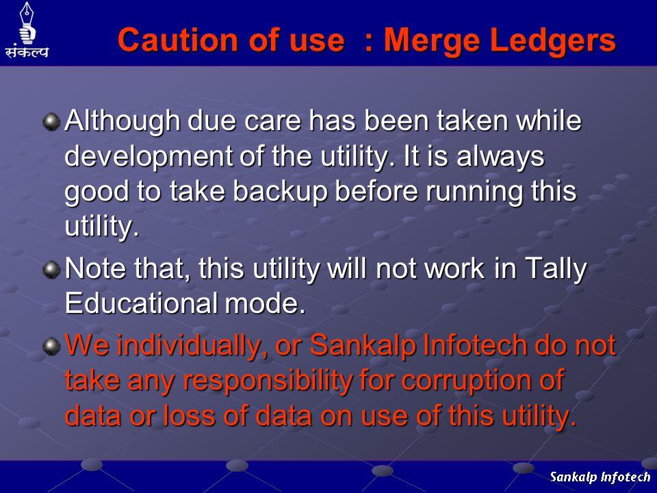Caution of use : Merge Ledgers