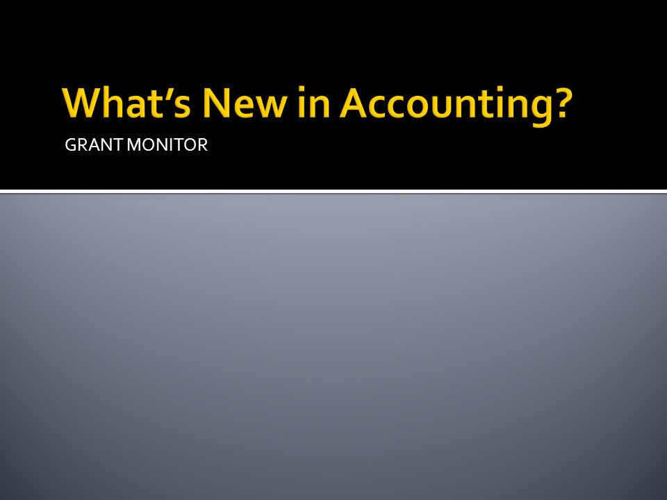 What's New in Accounting