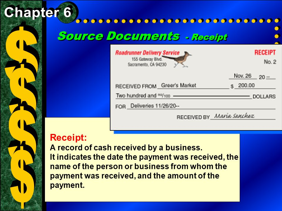 $ $ $ $ Source Documents - Receipt Chapter 6 Receipt: