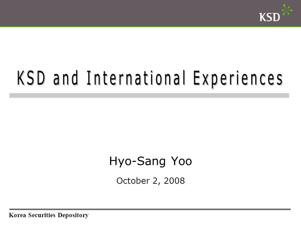 KSD Overview ※ Participants of KSD