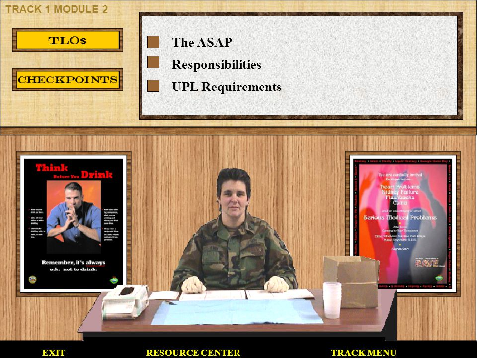 The ASAP Responsibilities UPL Requirements TRACK 1 MODULE 2 EXIT