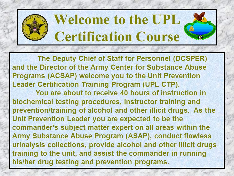 Welcome to the UPL Certification Course