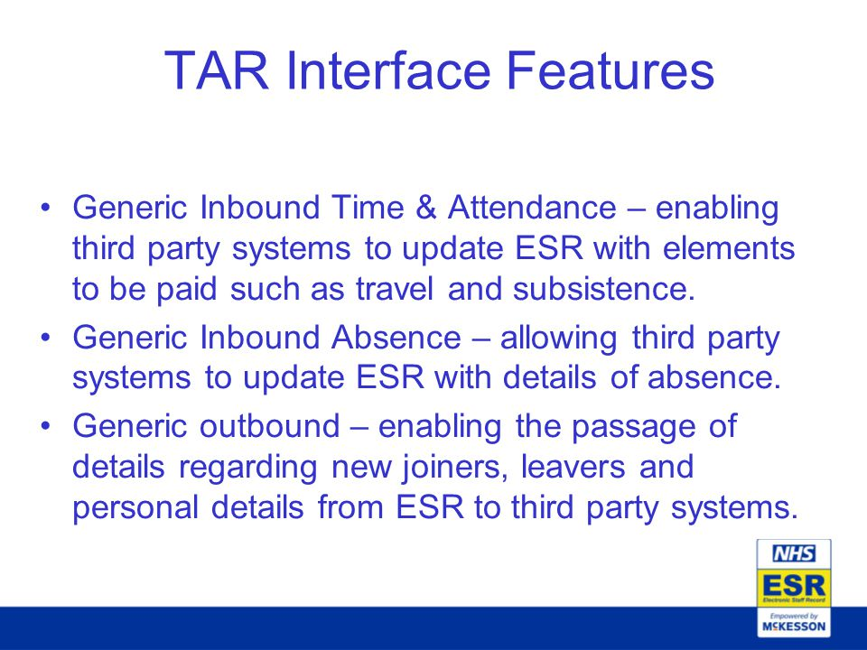 TAR Interface Features