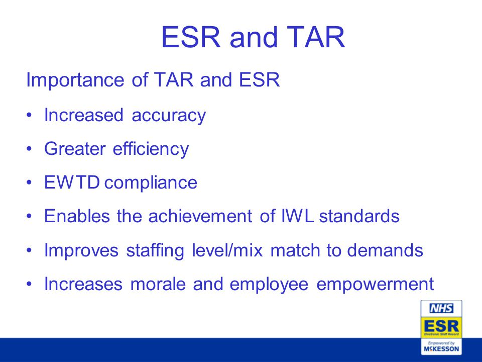 ESR and TAR Importance of TAR and ESR Increased accuracy