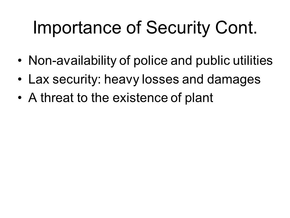 Importance of Security Cont.