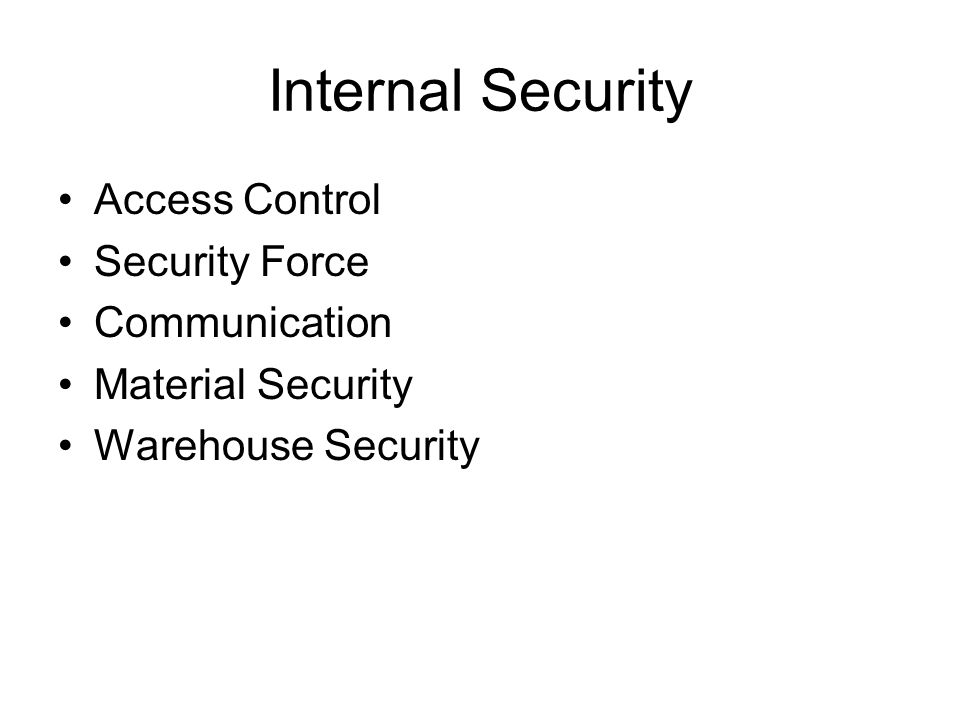 Internal Security Access Control Security Force Communication