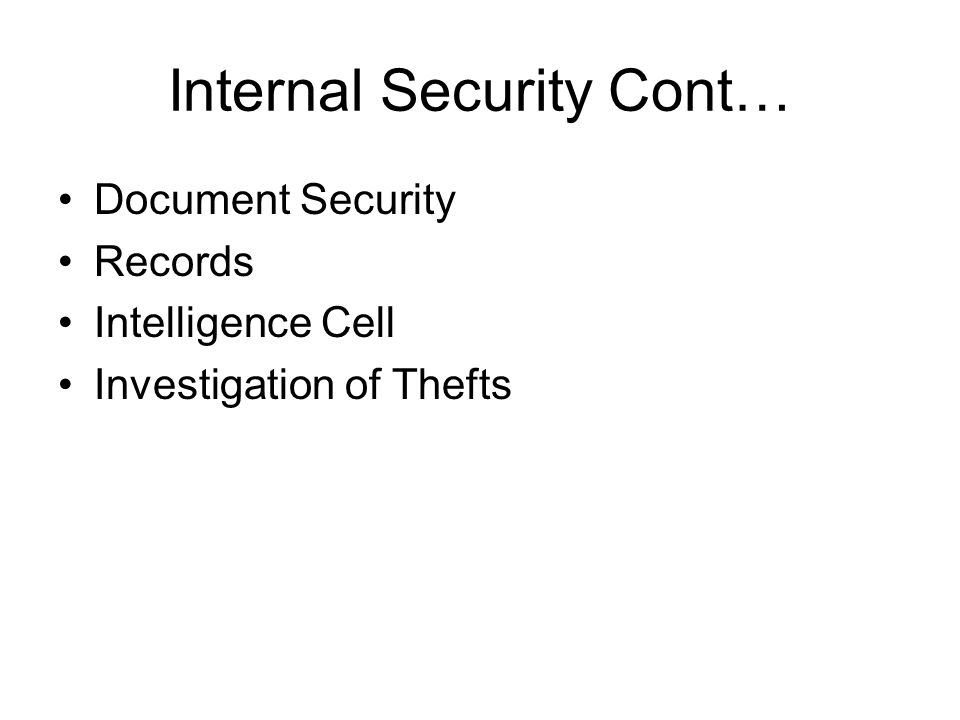 Internal Security Cont…