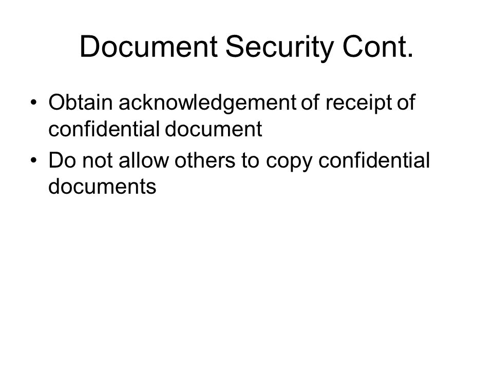 Document Security Cont.