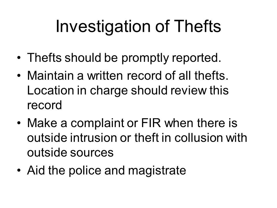 Investigation of Thefts