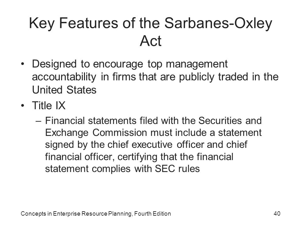 Key Features of the Sarbanes-Oxley Act