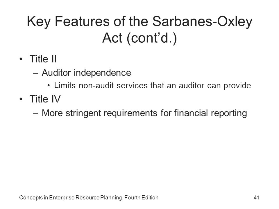 Key Features of the Sarbanes-Oxley Act (cont'd.)