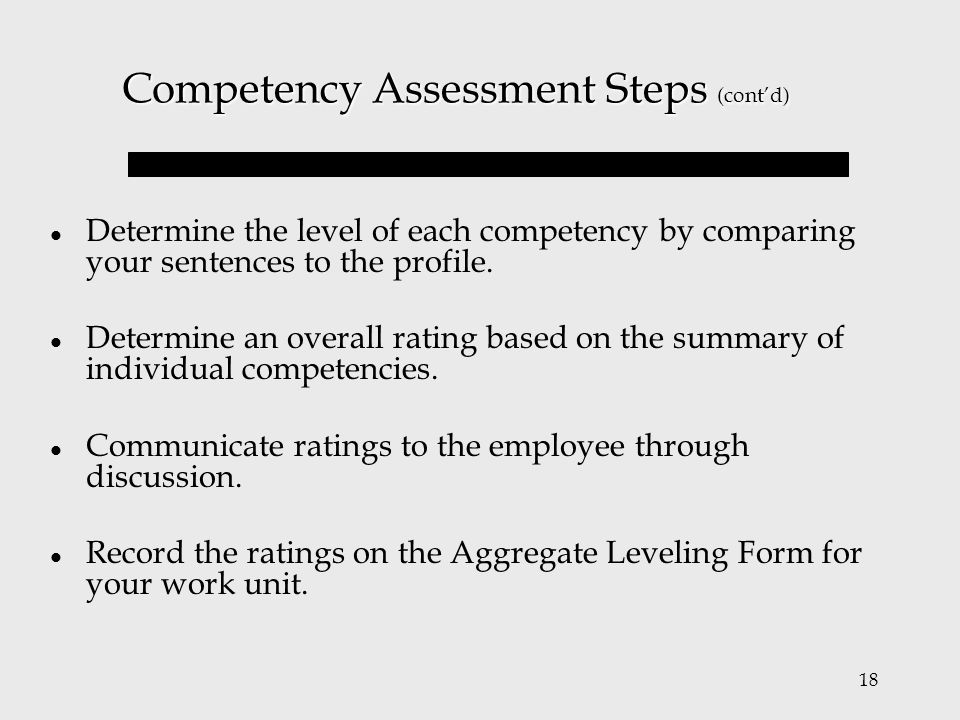 Competency Assessment Steps (cont'd)