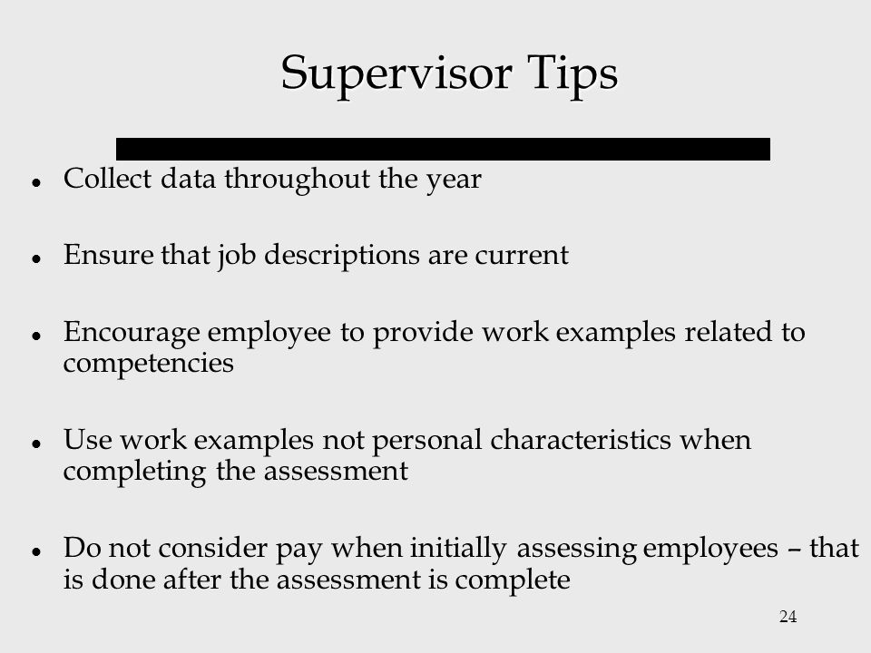 Supervisor Tips Collect data throughout the year