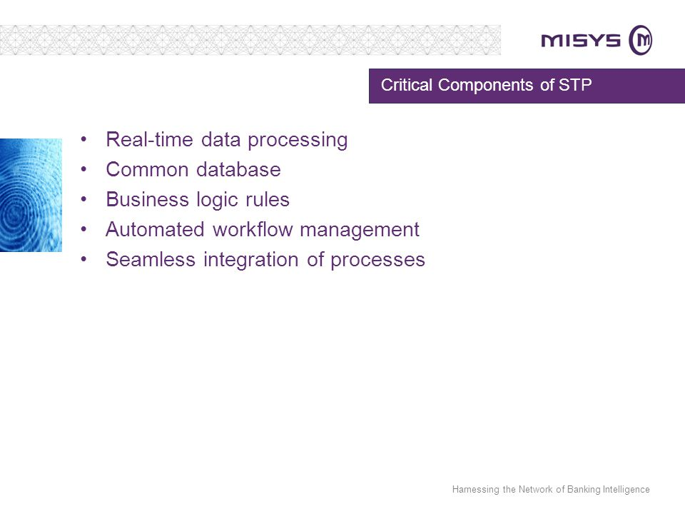 Critical Components of STP