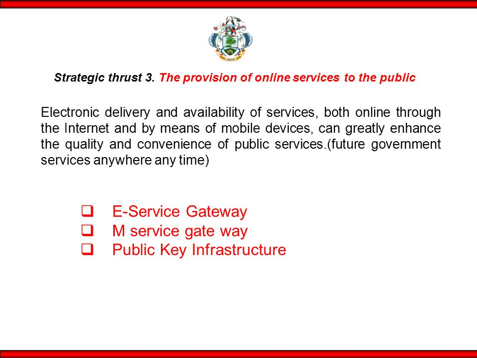 Strategic thrust 3. The provision of online services to the public