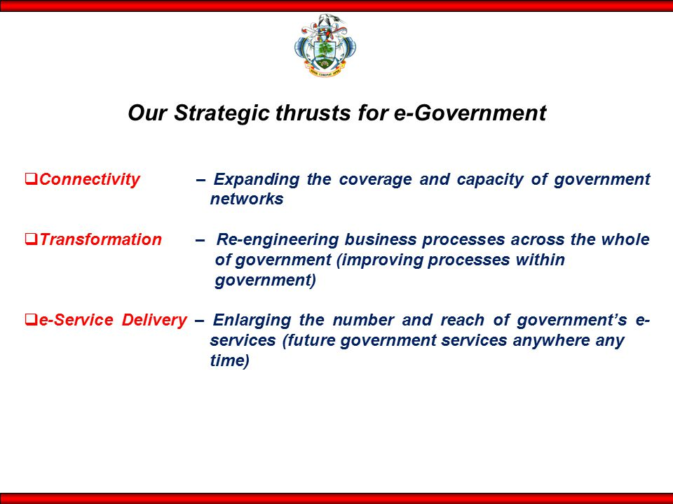 Our Strategic thrusts for e-Government