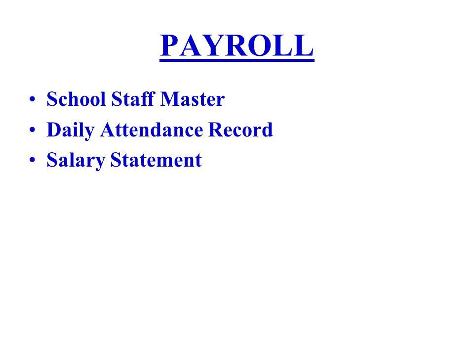 PAYROLL School Staff Master Daily Attendance Record Salary Statement