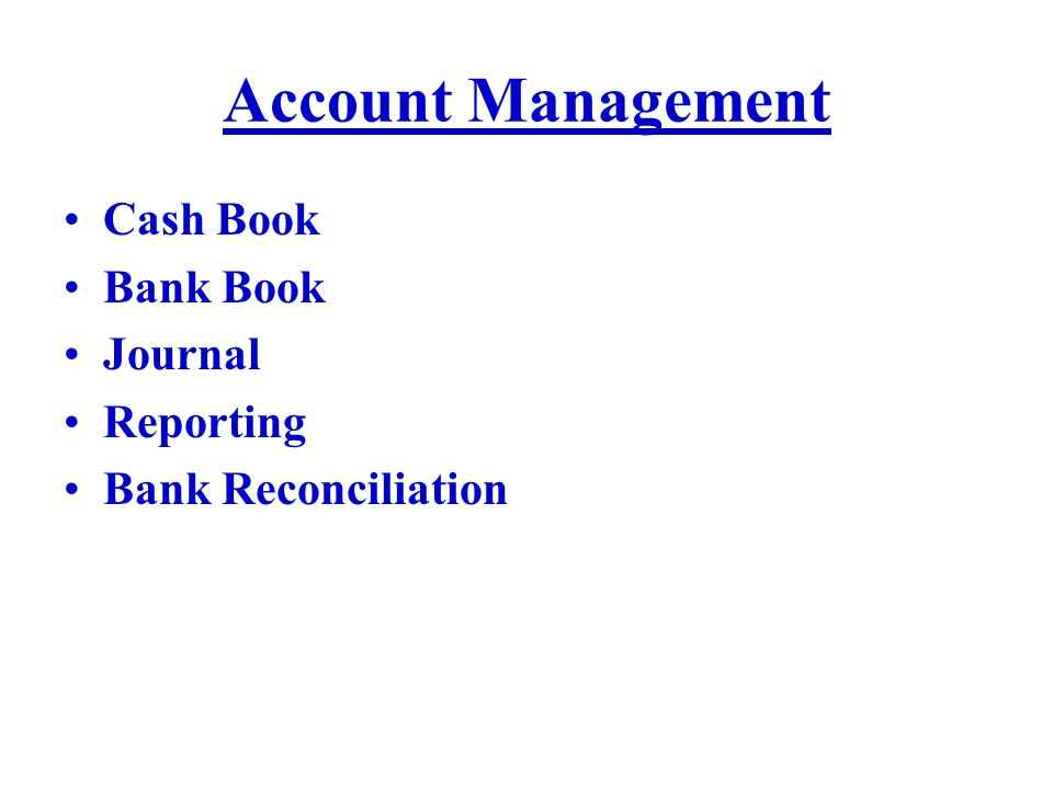 Account Management Cash Book Bank Book Journal Reporting