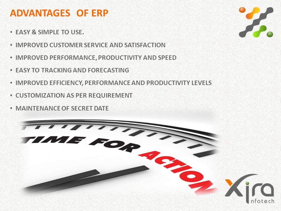 ADVANTAGES OF ERP EASY & SIMPLE TO USE.