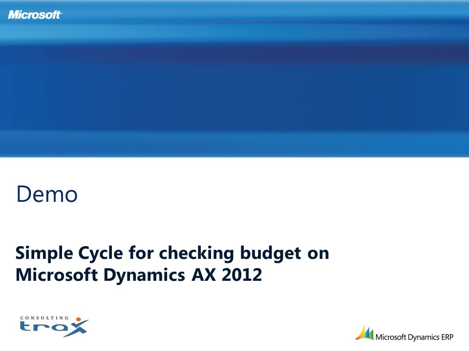 Simple Cycle for checking budget on Microsoft Dynamics AX 2012