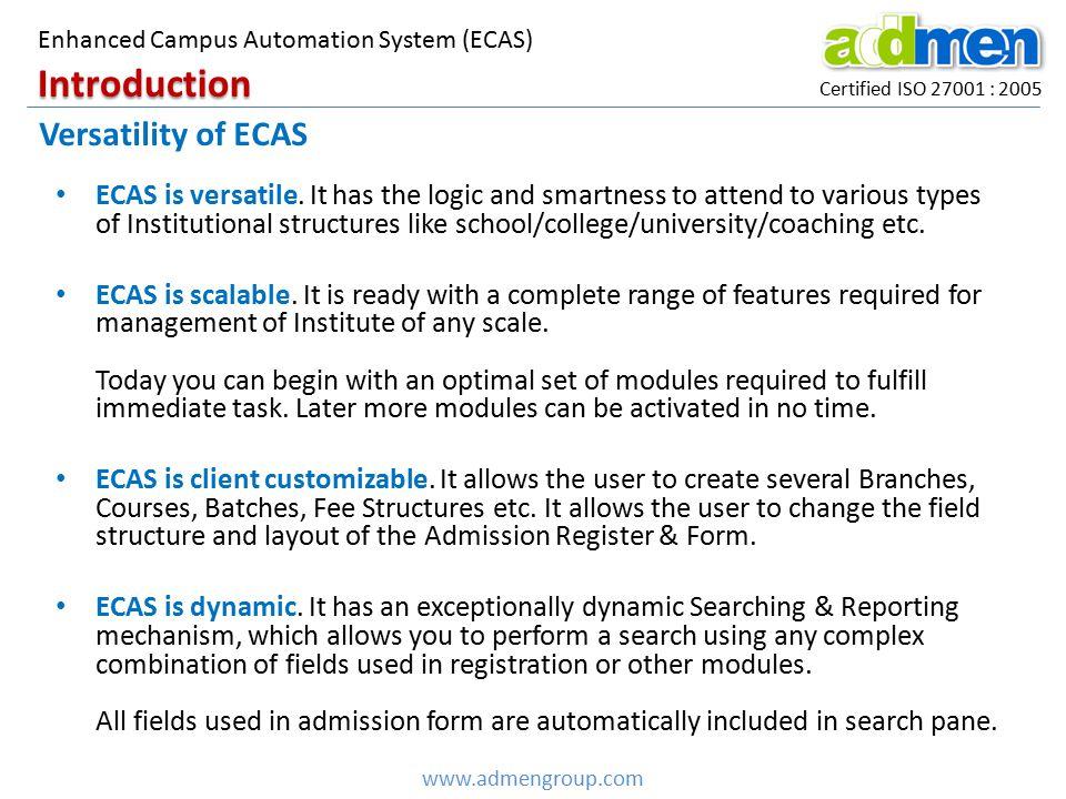 Introduction Versatility of ECAS