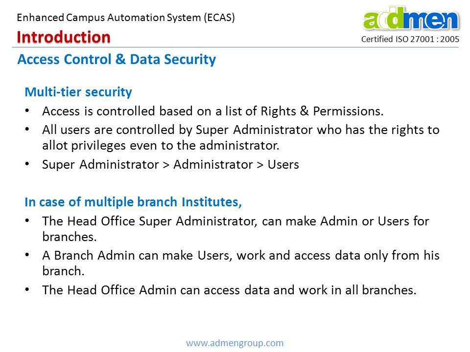 Introduction Access Control & Data Security Multi-tier security