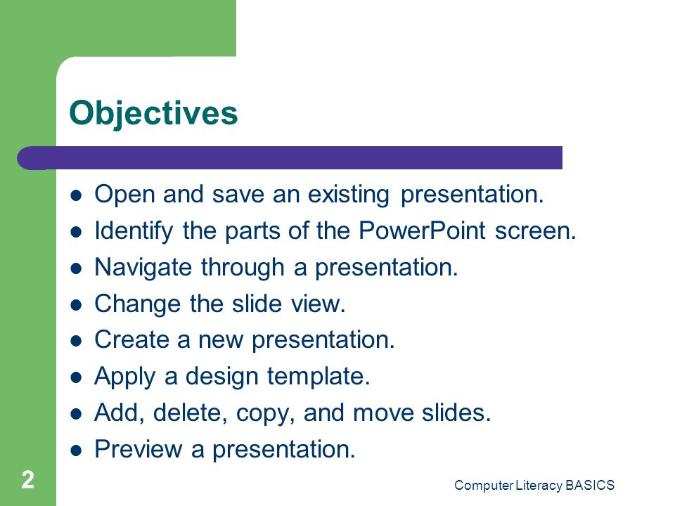 Key applications module lesson 19 powerpoint essentials ppt 2 computer literacy basics objectives open and save an existing presentation toneelgroepblik Choice Image