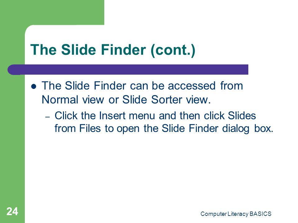 The Slide Finder (cont.)