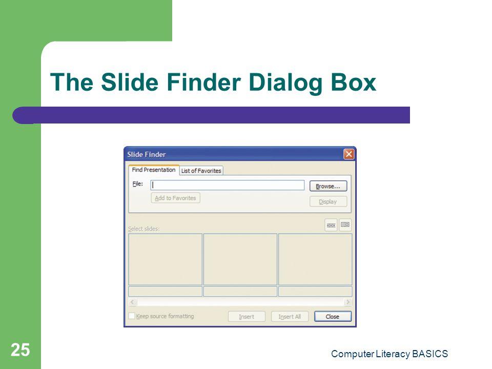 The Slide Finder Dialog Box
