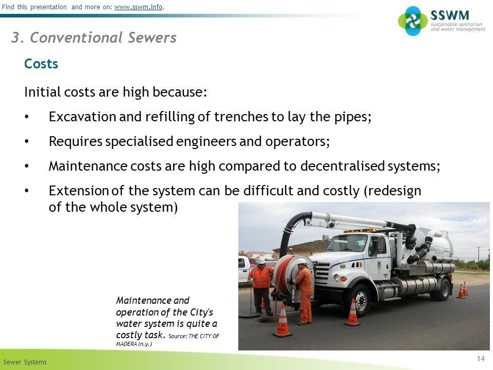 3. Conventional Sewers Costs Initial costs are high because: