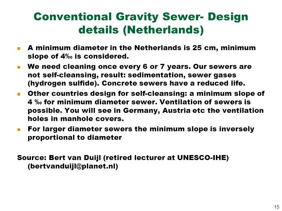 Conventional Gravity Sewer- Design details (Netherlands)