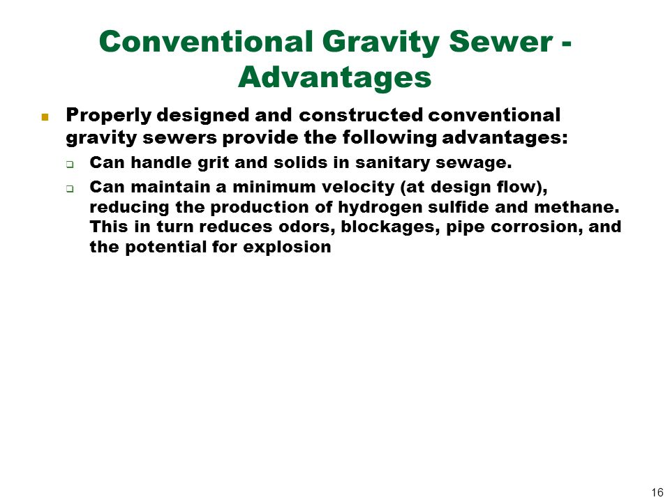 Conventional Gravity Sewer -Advantages