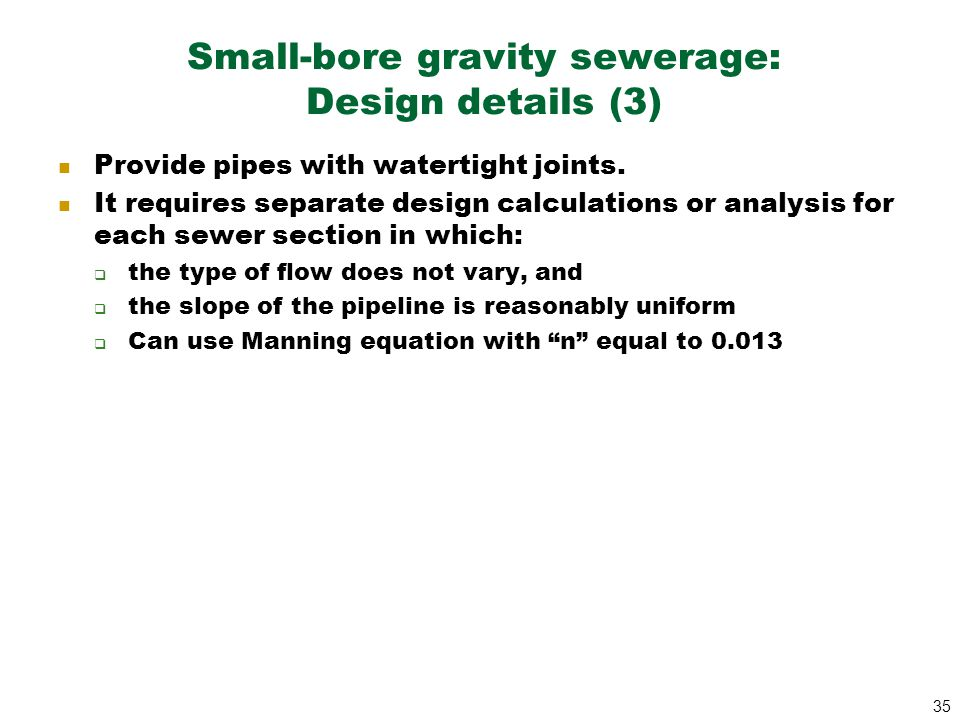 Small-bore gravity sewerage: Design details (3)