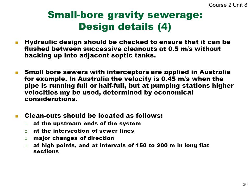 Small-bore gravity sewerage: Design details (4)