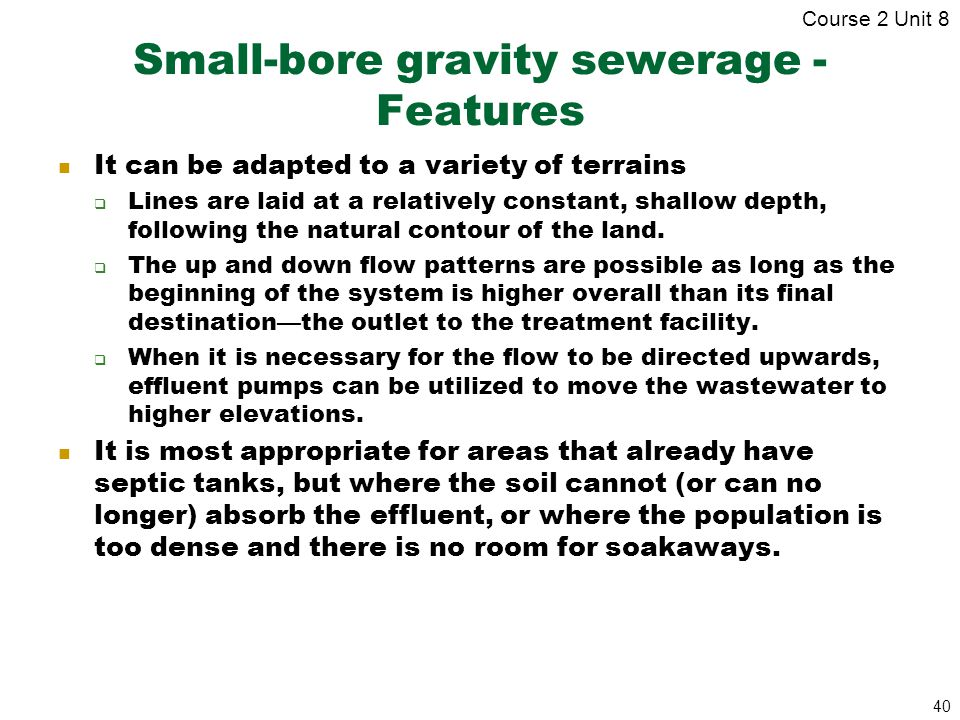 Small-bore gravity sewerage - Features