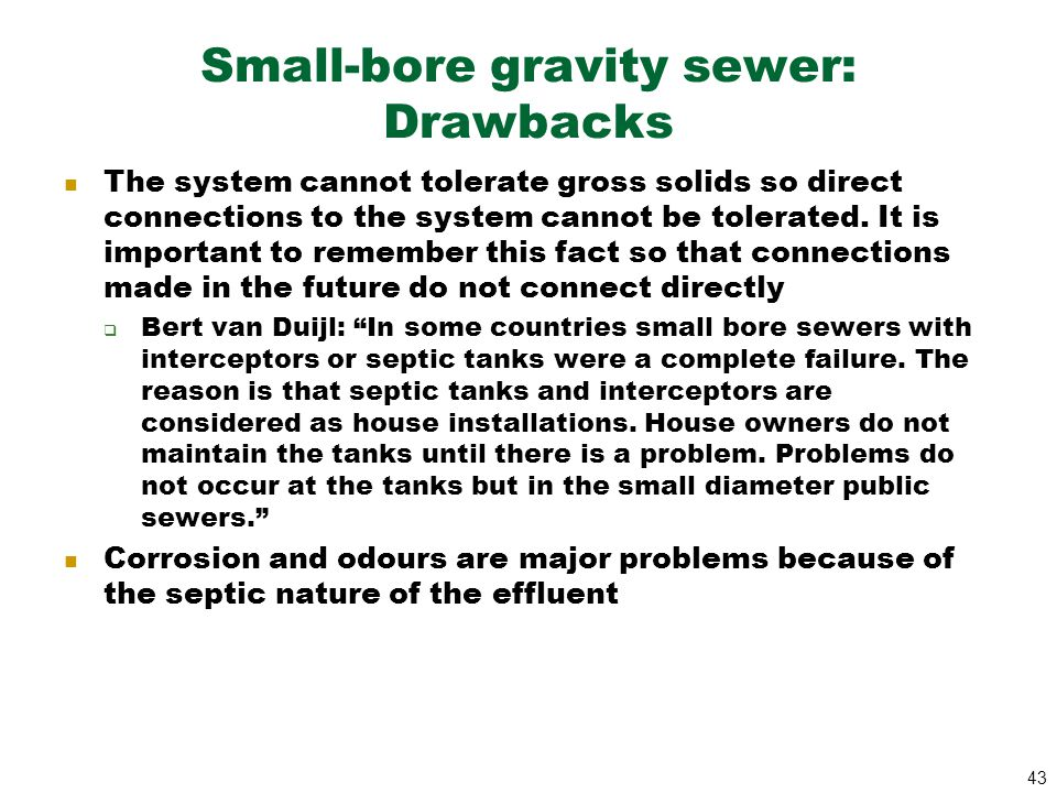 Small-bore gravity sewer: Drawbacks