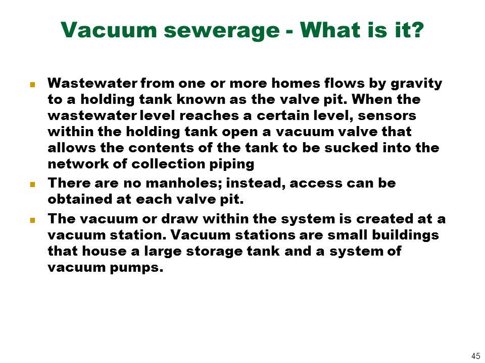 Vacuum sewerage - What is it