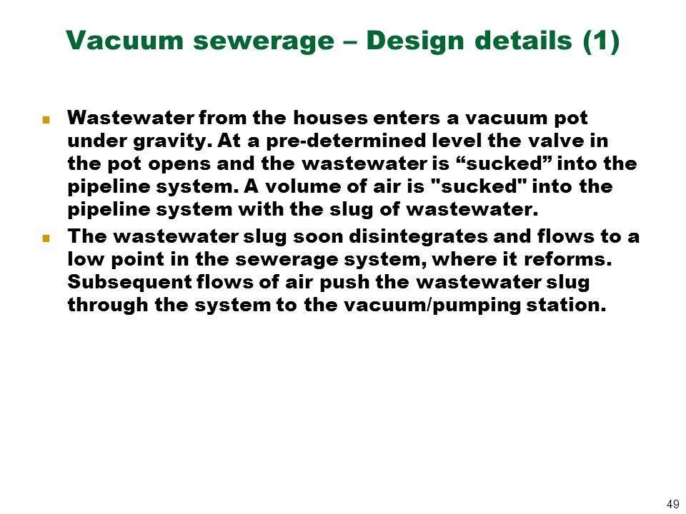 Vacuum sewerage – Design details (1)