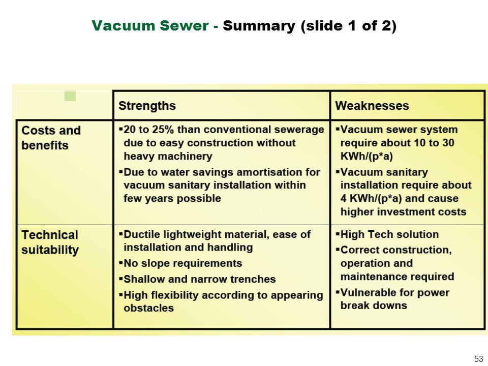 Vacuum Sewer - Summary (slide 1 of 2)