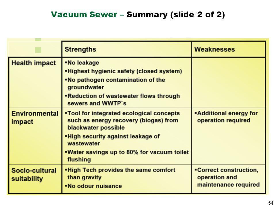 Vacuum Sewer – Summary (slide 2 of 2)