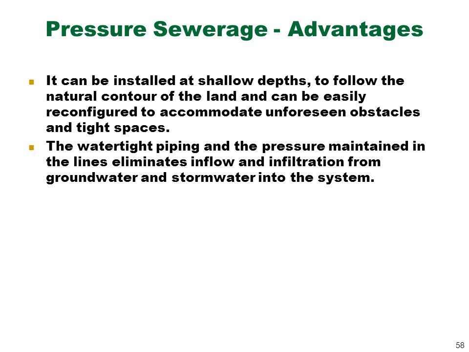 Pressure Sewerage - Advantages