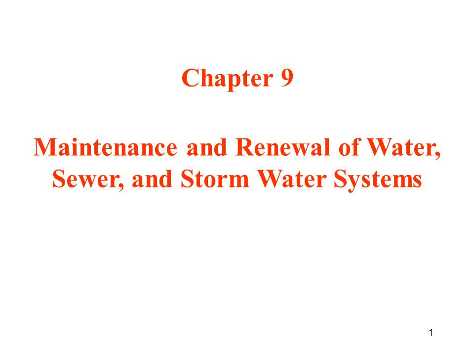 Maintenance and Renewal of Water, Sewer, and Storm Water Systems