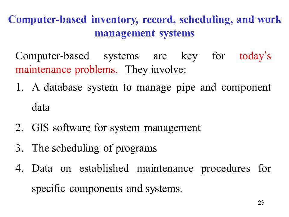 Computer-based inventory, record, scheduling, and work management systems