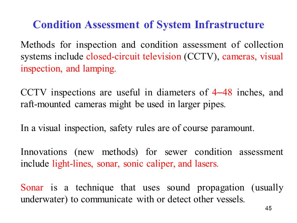 Condition Assessment of System Infrastructure