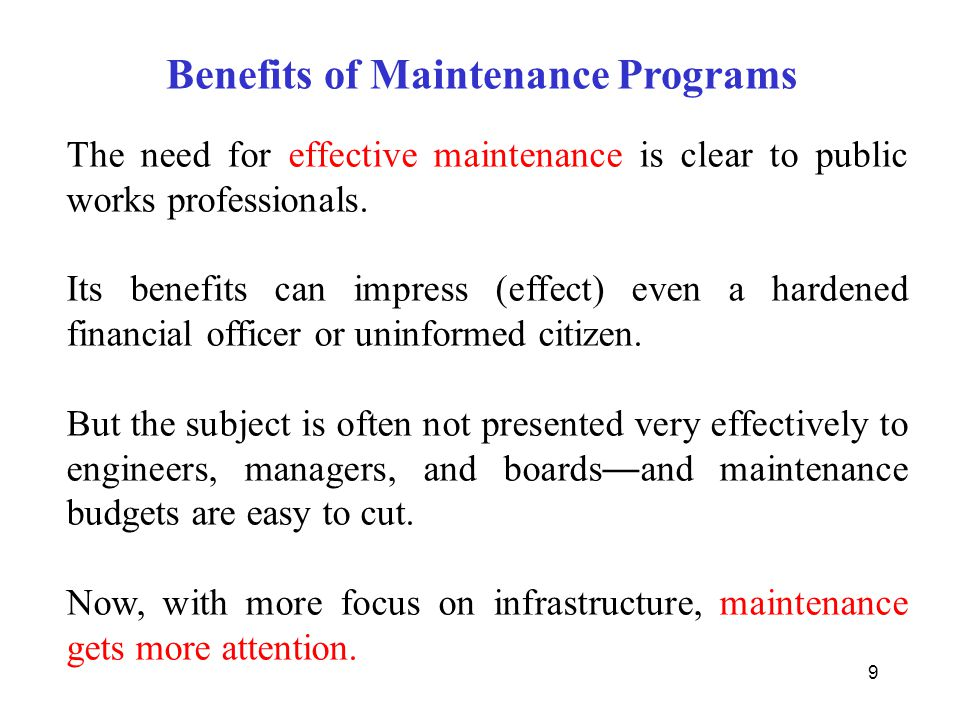 Benefits of Maintenance Programs