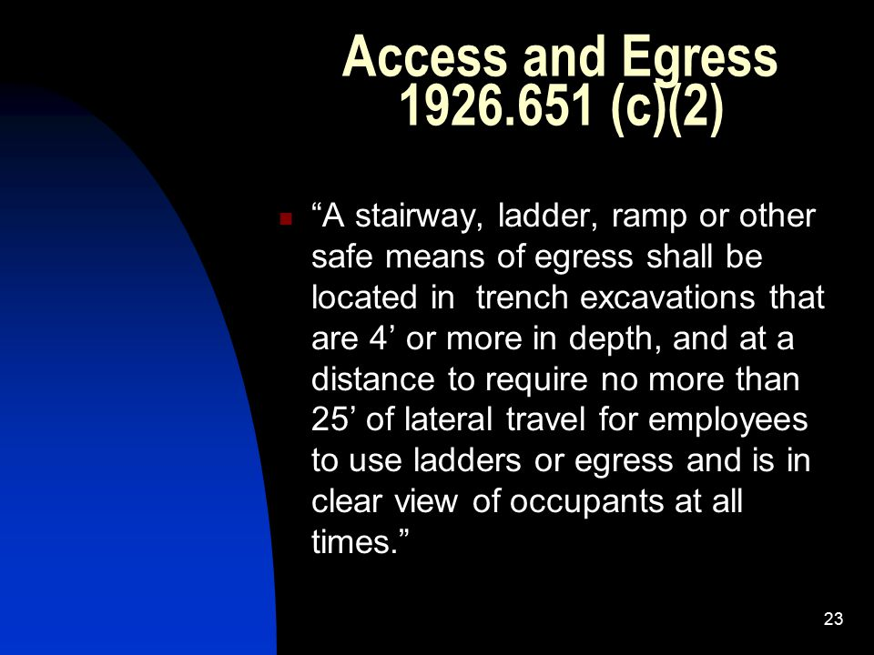 Access and Egress 1926.651 (c)(2)