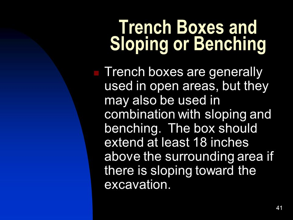 Trench Boxes and Sloping or Benching